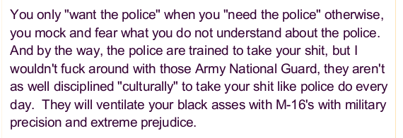 In addition to repeated use of racial slurs, the author is very intent on justifying police violence towards protesters.