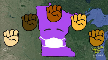 image shows the state of Minnesota silhouetted in purple, wearing a face mask. Five raised fists appear in an arc above the image.