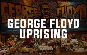 George Floyd Uprising Coverage
